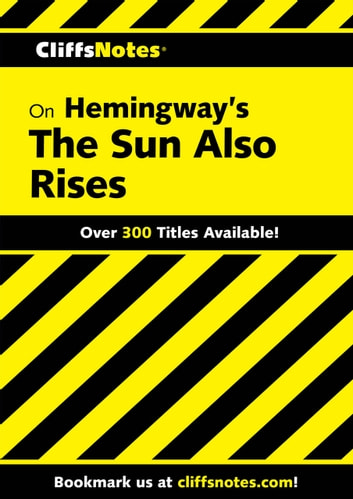 CliffsNotes on Hemingway's The Sun Also Rises ebook by Gary K Carey
