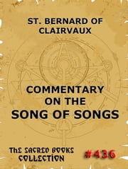 Commentary on the Song of Songs ebook by Saint Bernard of Clairvaux