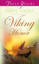 Viking Honor ebook by Darlene Mindrup