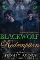 BlackWolf Redemption ebook by Sydney Addae