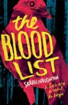 The Blood List ebook by Sarah Naughton