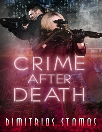 Crime After Death ebook by Dimitrios Stamos