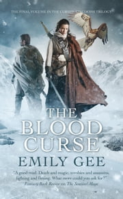 The Blood Curse ebook by Emily Gee