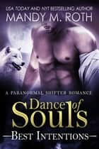 Dance of Souls ebook by Mandy M. Roth