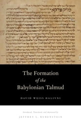 The Formation of the Babylonian Talmud ebook by David Weiss Halivni