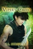 Viper's Creed ebook by T. L. Shreffler