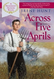 Across Five Aprils ebook by Irene Hunt