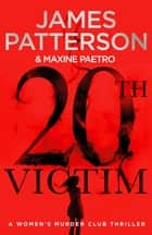 20th Victim - (Women's Murder Club 20) ebook by James Patterson