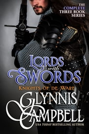 Lords with Swords - The Knights of de Ware Boxed Set ebook by Glynnis Campbell