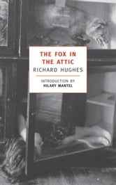 The Fox in the Attic ebook by Richard Hughes