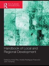 Handbook of Local and Regional Development ebook by
