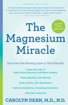 The Magnesium Miracle (Second Edition) ebook by Carolyn Dean, M.D., N.D.