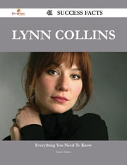 Lynn Collins 41 Success Facts - Everything you need to know about Lynn Collins ebook by Sarah Mckee