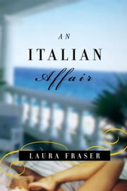 An Italian Affair ebook by Laura Fraser