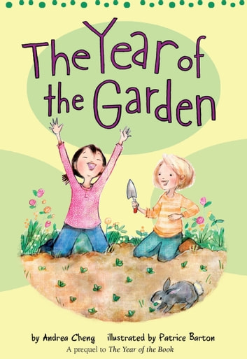 The Year of the Garden ebook by Andrea Cheng
