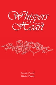 Whispers from the Heart ebook by Pamela Proehl