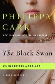 The Black Swan ebook by Philippa Carr
