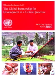 MDG Gap Task Force Report 2010 ebook by United Nations