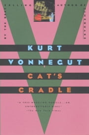 Cat's Cradle - A Novel ebook by Kurt Vonnegut
