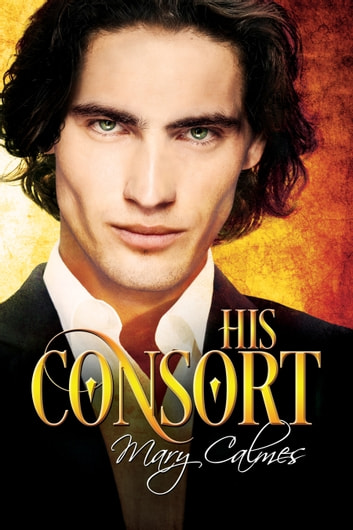 His Consort ebook by Mary Calmes