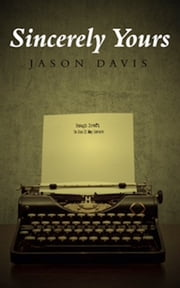 Sincerely Yours ebook by Jason Davis