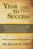 Year To Success ebook by Bo Bennett
