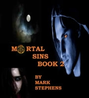 Mortal Sins Book 2 ebook by Mark Stephens
