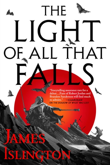 The light of all that falls ebook by james islington the light of all that falls ebook by james islington fandeluxe Epub