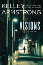 Visions ebook by Kelley Armstrong