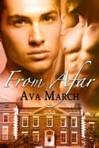 From Afar ebook by Ava March
