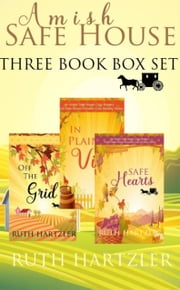Amish Safe House 3 Book Box Set (Amish Safe House Christian Cozy Mystery) ebook by Ruth Hartzler