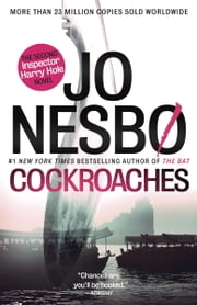 Cockroaches - The Second Inspector Harry Hole Novel ekitaplar by Jo Nesbo