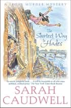 The Shortest Way to Hades - Number 2 in Series ebook by Sarah Caudwell