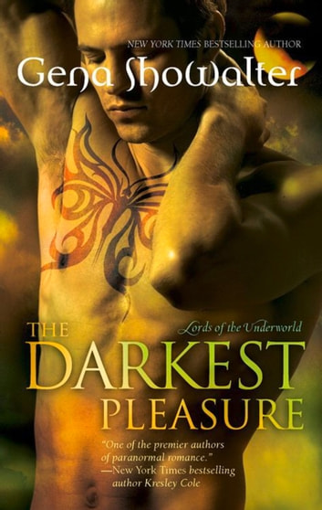 The Darkest Pleasure (Lords of the Underworld, Book 3) ebook by Gena Showalter