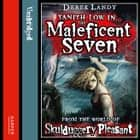 The Maleficent Seven (From the World of Skulduggery Pleasant) audiobook by Derek Landy