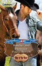 Rancher and Protector ebook by Pamela Britton