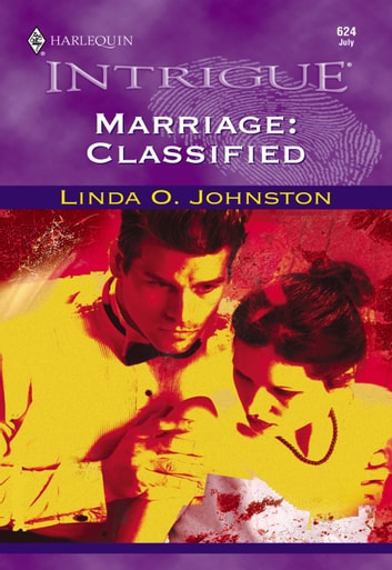 Marriage: Classified (Mills & Boon Intrigue) ebook by Linda O. Johnston