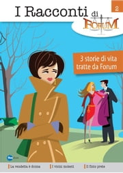 I Racconti Di Forum Vol 2 ebook by A.A-V.V.