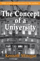 The Concept of a University ebook by Kenneth Minogue