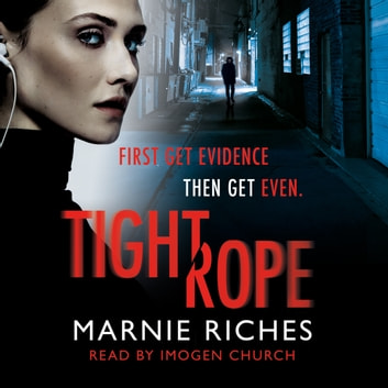 Tightrope - A gritty crime thriller with a darkly funny heart audiobook by Marnie Riches