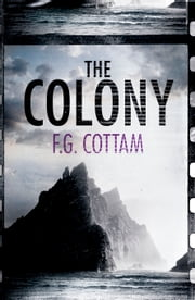 The Colony ebook by F.G. Cottam