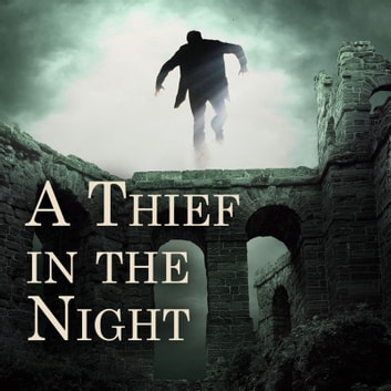 A Thief in the Night audiobook by E. W. Hornung