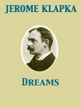 Dreams ebook by Jerome Klapka