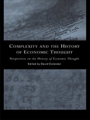 Complexity and the History of Economic Thought ebook by David Colander