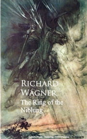 Ring of the Niblung ebook by Richard  Wagner