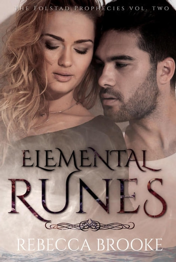 Elemental Runes - The Folstad Prophecies, #2 ebook by Rebecca Brooke