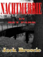 Nachtmerrie in het Park ebook by Jack Broscie