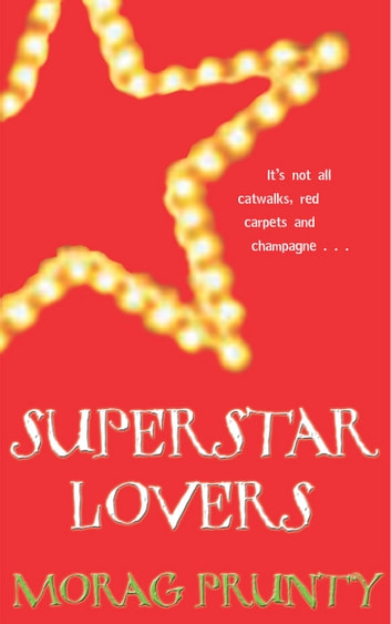 Superstar Lovers ebook by Morag Prunty