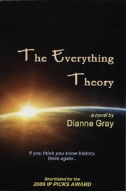 The Everything Theory ebook by Dianne Gray