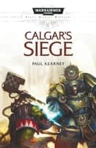 Calgar's Siege ebook by Paul Kearney